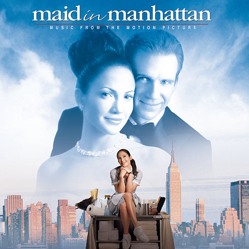 Maid In Manhattan - Music from the Motion Picture de Original Soundtrack