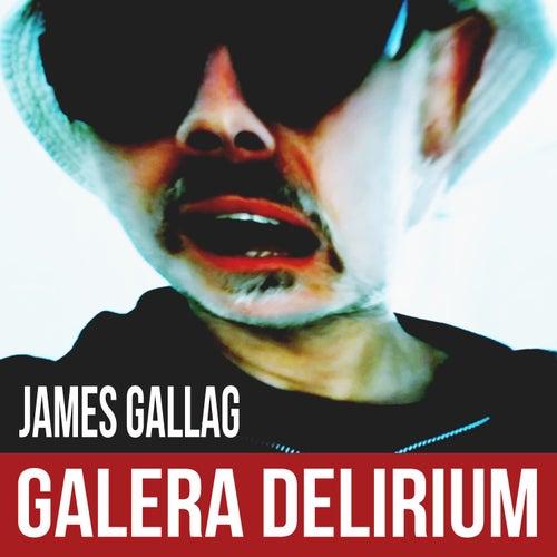 Galera Delirium di James Gallag
