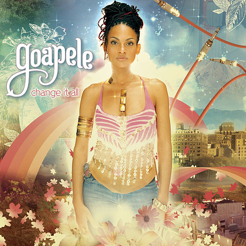 Change It All de Goapele