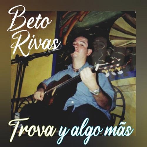 Trova y algo más (En Vivo) by Beto Rivas