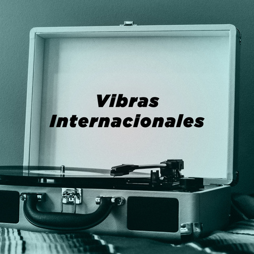 Vibras Internacionales de Various Artists