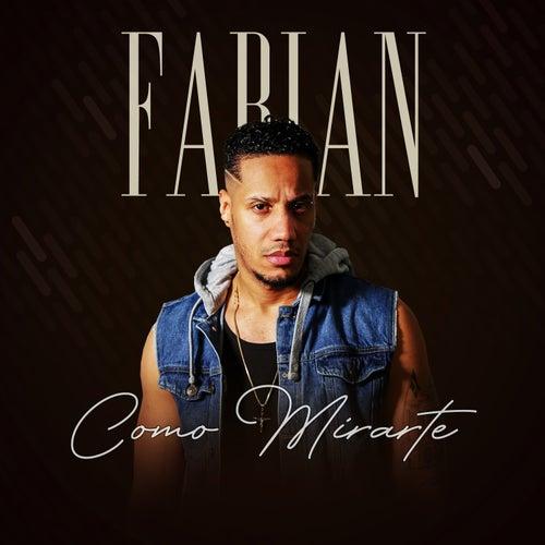 Como Mirarte de Fabian