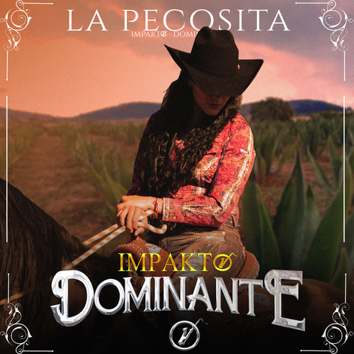 La Pecosita by Impakto Dominante