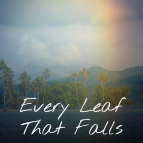 Every Leaf That Falls de Various Artists