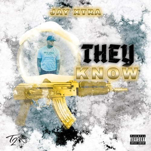 They Know! von Jay X-tra