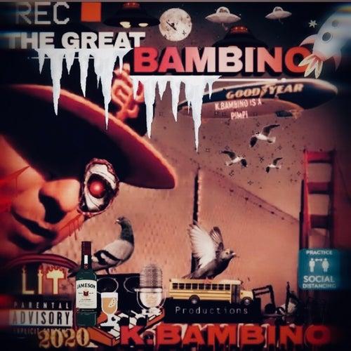 thagreatbambino by K.Bambino