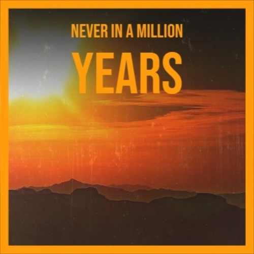 Never In A Million Years by Various Artists