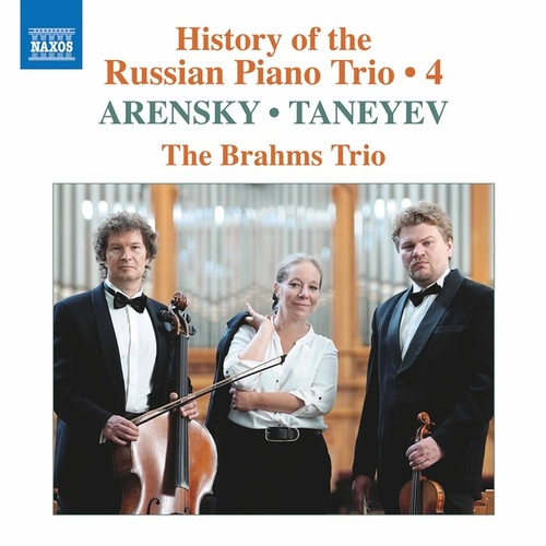 History of the Russian Piano Trio, Vol. 4 by Brahms Trio