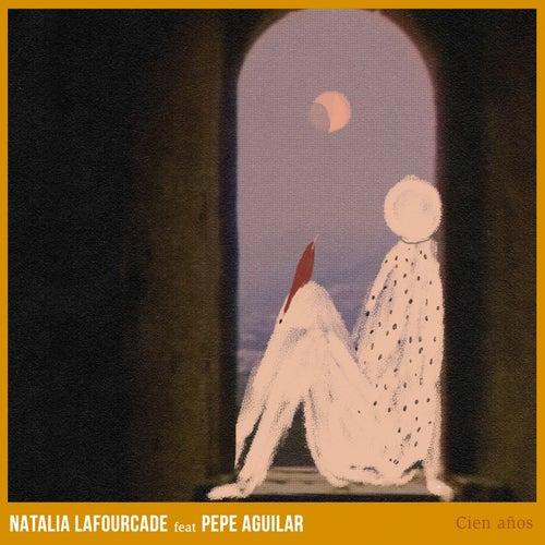 Cien Años de Natalia Lafourcade