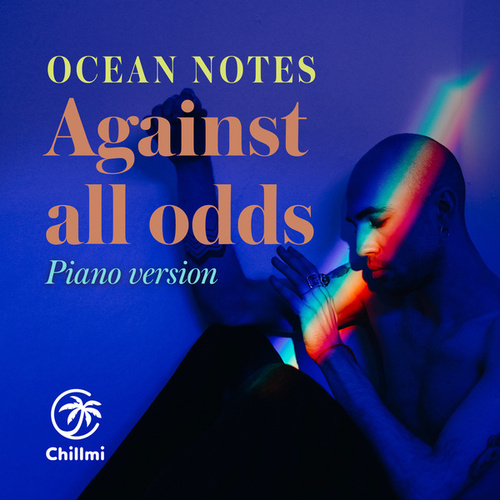 Against all odds (Piano Version) von Ocean Notes