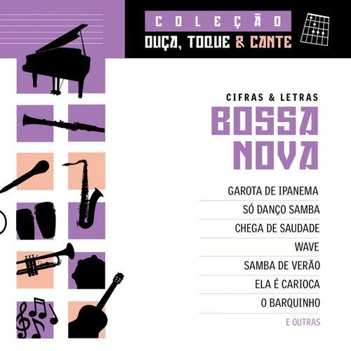 Coleção Ouça, Toque E Cante - Bossa Nova de Various Artists