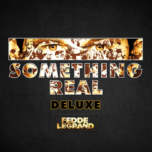 Something Real (Deluxe) de Fedde Le Grand