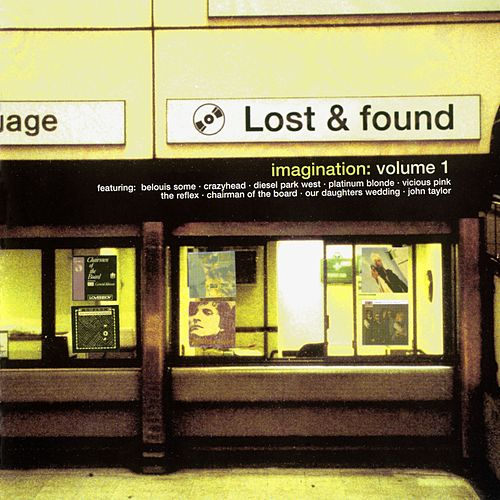 Lost And Found Volume 1 : Imagination de Various Artists