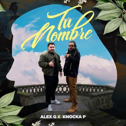 Tu Nombre de Alex G