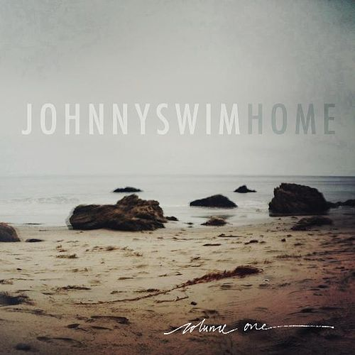 Home Vol. 1 von Johnnyswim