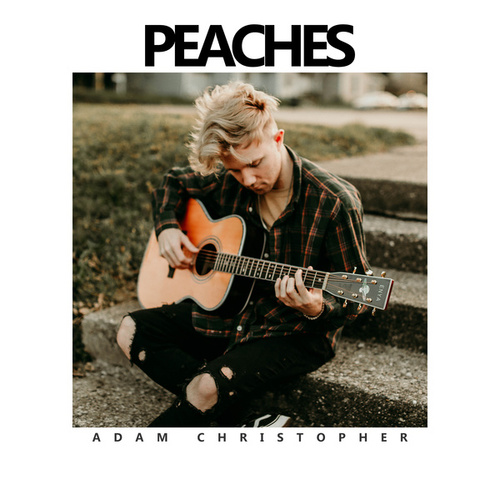 Peaches (Acoustic) by Adam Christopher
