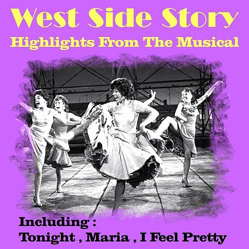 Highlights from West Side Story von The Broadway Performers