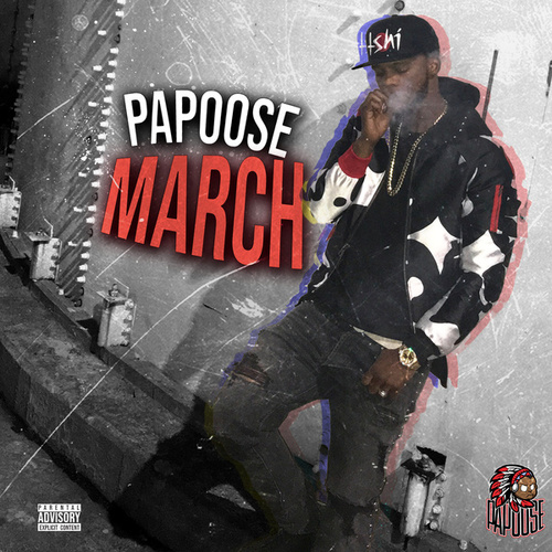 March by Papoose