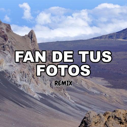 Fan De Tus Fotos (Remix) by Tomi Dj