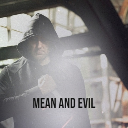 Mean and Evil by Various Artists