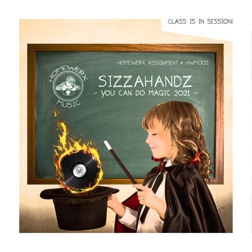 You Can Do Magic 2021 de Sizzahandz