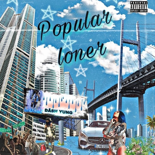 Popular Loner by Dash Yung