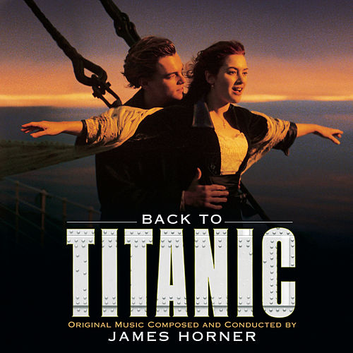 Back to Titanic - More Music from the Motion Picture by Various Artists