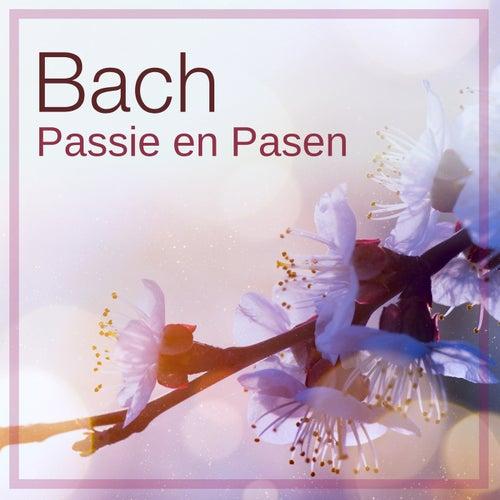 Bach: Passie en Pasen by Johann Sebastian Bach