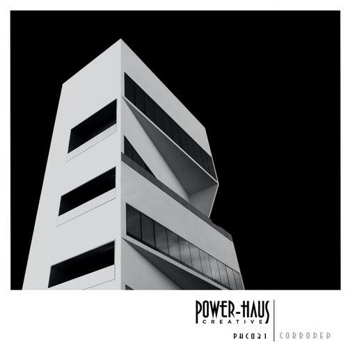 Corroded de Powerhaus