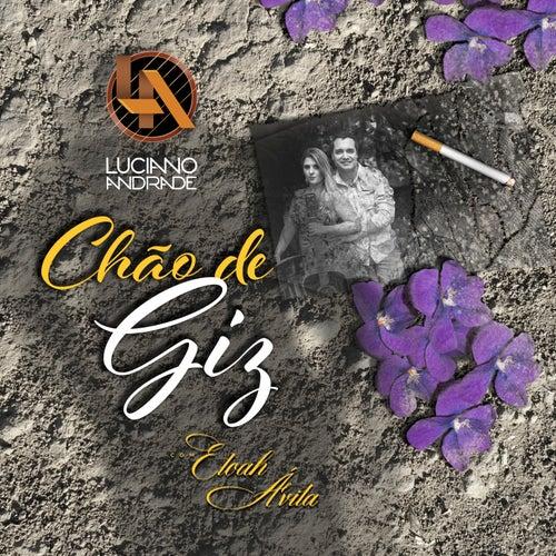 Chão de Giz by Luciano Andrade