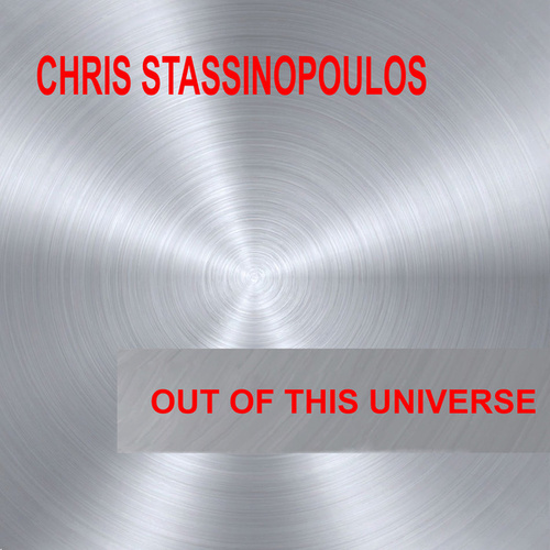 Out Of This Universe (Remastered) von chris stassinopoulos