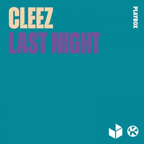 Last Night by Cleez
