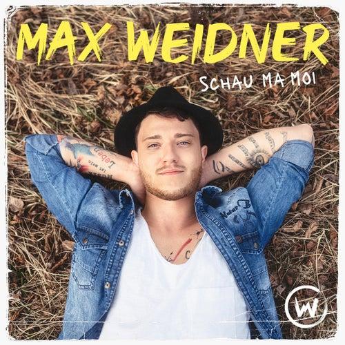 Schau ma moi by Max Weidner