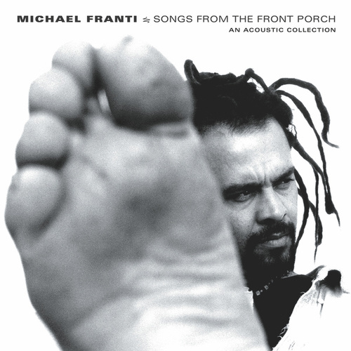 Songs from the Front Porch: An Acoustic Collection by Michael Franti