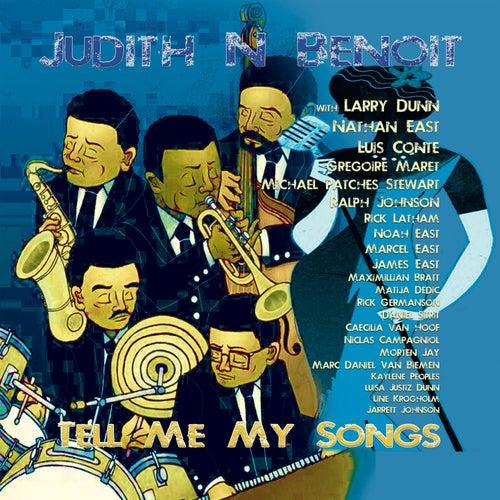 Tell Me My Songs by Judith N Benoit