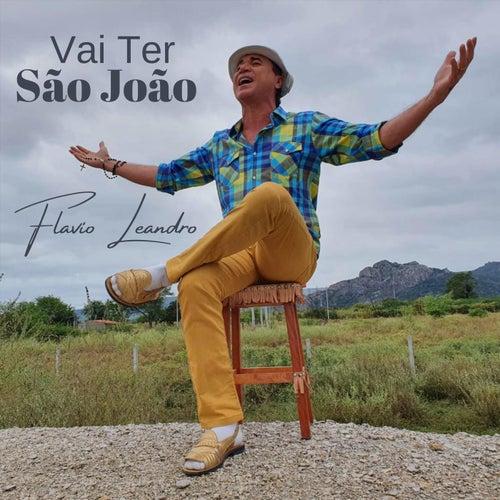 Vai Ter São João de Flavio Leandro
