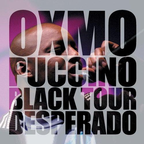 Black Tour Desperado de Oxmo Puccino