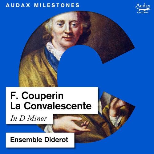 Couperin: La Convalescente de Ensemble Diderot