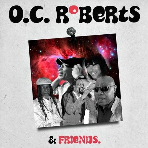 O.C. Roberts & Friends de OC Roberts