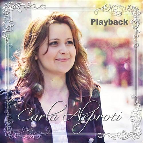 Carla Aleproti (Playback) by Carla Aleproti