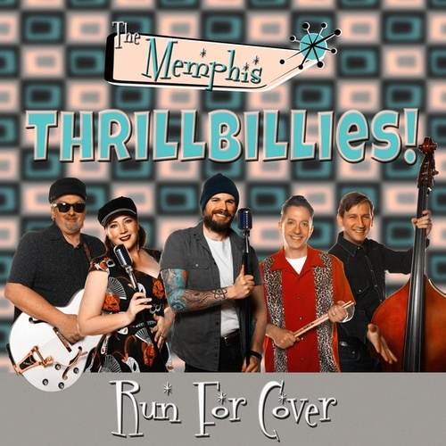 Run for Cover by The Memphis Thrillbillies