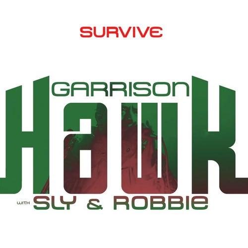 Survive by Garrison Hawk