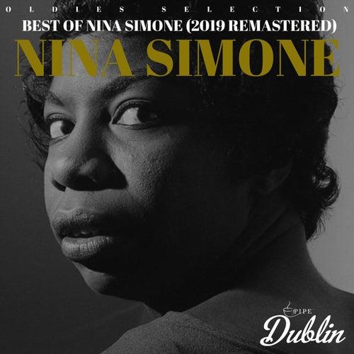 Oldies Selection: Best of Nina Simone (2019 Remastered) by Nina Simone