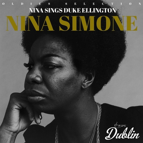 Oldies Selection: Nina Sings Duke Ellington by Nina Simone