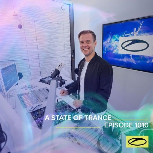 ASOT 1010 - A State Of Trance Episode 1010 de Armin Van Buuren