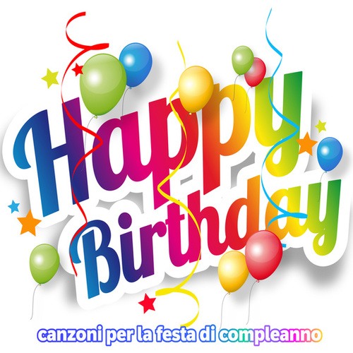 Happy Birthday  Festa di compleanno de Various Artists