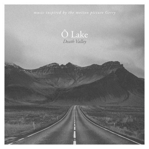 Death Valley - Inspired by the Motion Picture Gerry (Piano Solo Version) de Ô Lake
