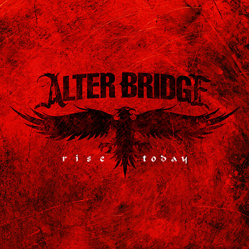 Rise Today de Alter Bridge