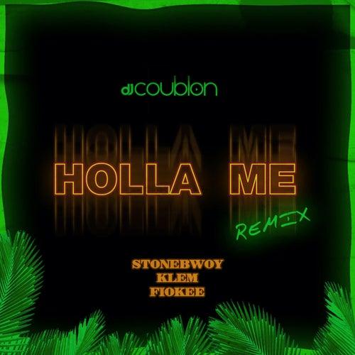 Holla Me (Remix) by DJ Coublon