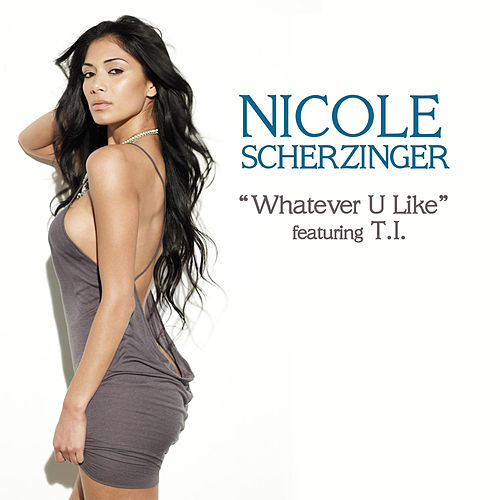 Whatever U Like by Nicole Scherzinger